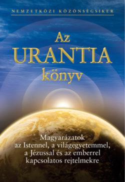 Az URANTIA könyv - Magyarázatok az Istennel