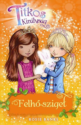 Titkos királyság 3. - Felhő-sziget - Rosie Banks