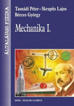 Mechanika I. - Általános fizika 1/1. - Általános fizika - Tasnádi Péter