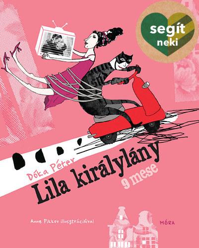 Lila királylány - 9 mese - Dóka Péter