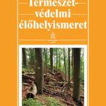 Természetvédelmi élőhelyismeret - Bartha Dénes