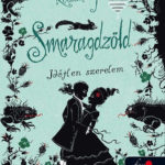 Smaragdzöld - Időtlen szerelem - Kerstin Gier