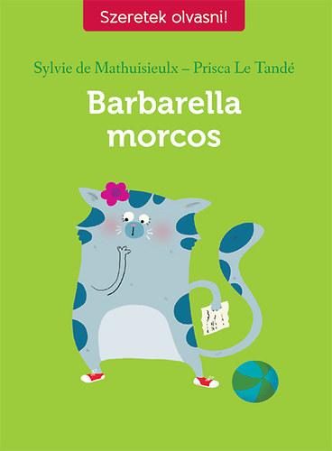 Barbarella morcos - Prisca Le Tande; Sylvie de Mathuisieulx