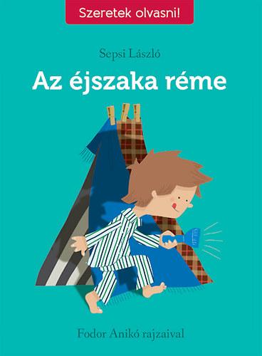 Az éjszaka réme - Sepsi László
