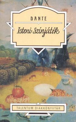Isteni színjáték - Talentum Diákkönyvtár - Dante Alighieri