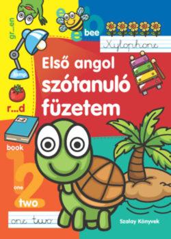 Első angol szótanuló füzetem - Tyihák Katalin (szerk.)