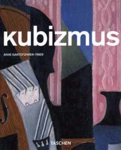 Kubizmus (Taschen) - KISMONOGRÁFIA ALBUM - Anne Ganteführer-Trier