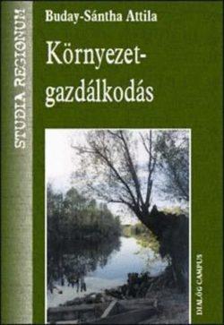 Környezetgazdálkodás - Buday-Sántha Attila