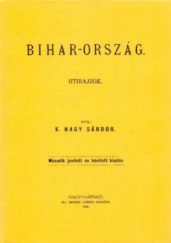 Bihar-ország I-II. - Utirajzok - K. Nagy Sándor