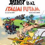 Asterix 37. - Asterix és az itáliai futam - Jean-Yves Ferri