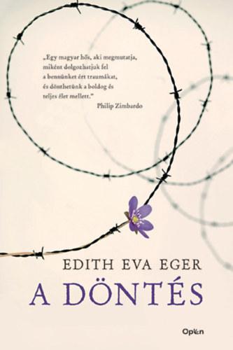 A döntés - Edith Eva Eger
