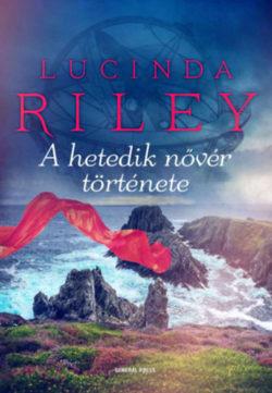 A hetedik nővér története - Lucinda Riley