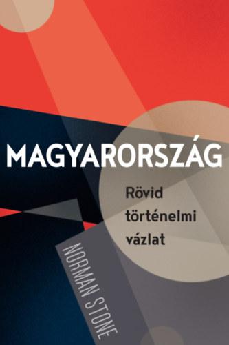 Magyarország - Rövid történelmi vázlat - Stone