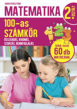 Matematika 2. osztály - 100-as számkör - Huber Krisztina