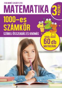 Matematika 3. osztály - 1000-es számkör - Zsolnainé Szilágyi Zita