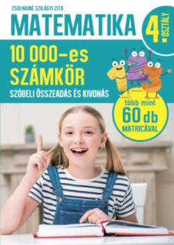 Matematika 4. osztály - 10000-es számkör - Zsolnainé Szilágyi Zita