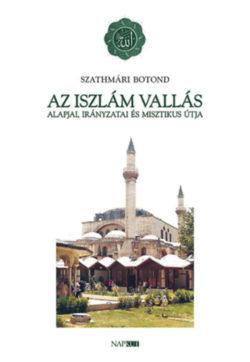 Az iszlám vallás alapjai