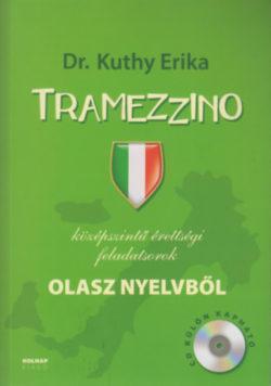 Tramezzino - Középfokú érettségi feladatsorok olasz nyelvből - Kuthy Erika