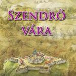 Szendrő Vára - Borovszky Samu