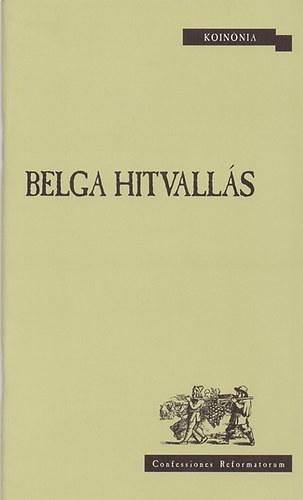 Belga hitvallás - Juhász Ágnes