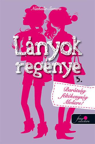 Lányok regénye 3.  - Barátság