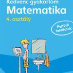 Kedvenc gyakorlóm - Matematika 4. osztály - Fejtörő feladatok - Werner Zenker