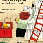 Asimpa - A titokzatos szó - Catarina Sobral