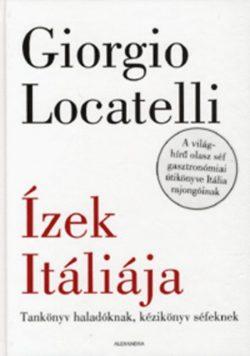 Ízek Itáliája - Tankönyv haladóknak