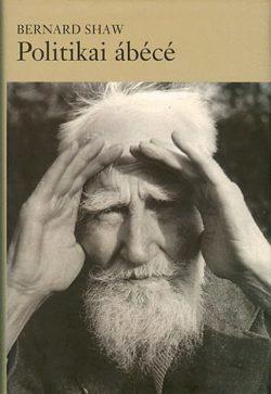 Politikai ábécé - Bernard Shaw