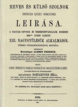 Heves és Külső Szolnok törvényesen egyesült vármegyéknek leírása - Albert Ferenc