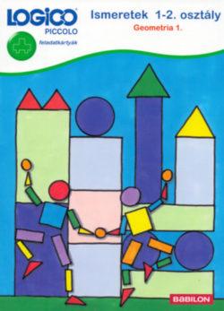 Logico Piccolo 3446 - feladatkártyák - Ismeretek 1-2. osztály: Geometria 1. - Petra Mieskes