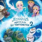 Disney Jégvarázs - Anna és Elza: Új történetek 2. -