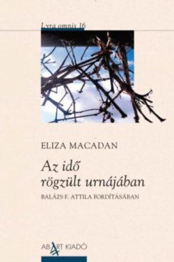 Az idő rögzült urnájában - Eliza Macadan