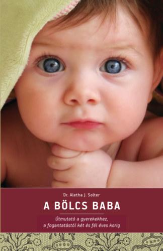 A bölcs baba - Útmutató a gyerekekhez