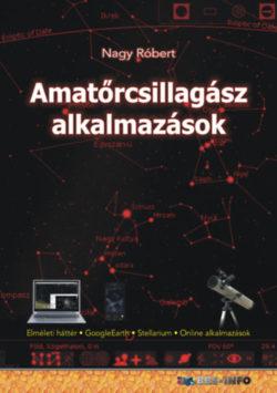 Amatőrcsillagász alkalmazások - Nagy Róbert