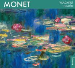 Világhírű festők - Monet -