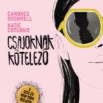 Csajoknak kötelező - Candace Bushnell