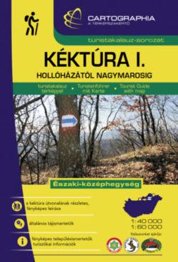 Kéktúra I. kalauz - Hollóházától Nagymarosig - Berki Zoltán (szerk.)