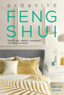 Gyógyító feng shui - Tchi