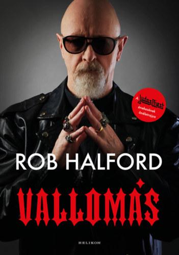 Vallomás - Rob Halford
