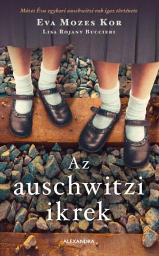 Az auschwitzi ikrek - Eva Mozes Kor