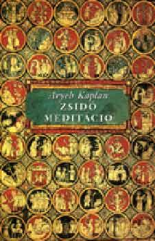 Zsidó meditáció - Aryeh Kaplán