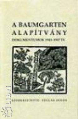 A Baumgarten alapítvány - Dokumentumok