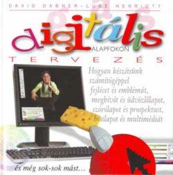 Digitális tervezés alapfokon - Luke Herriott; David Dabner