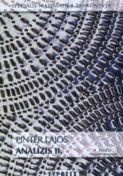 Analízis II. - Speciális Matematika Tankönyvek - Speciális Matematika Tankönyvek - Dr. Pintér Lajos