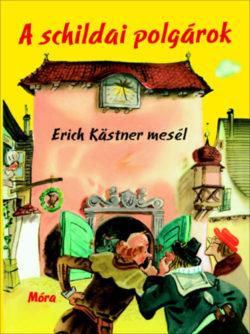 A schildai polgárok - Erich Kästner