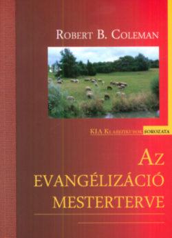 Az evangelizáció mesterterve - Robert B. Coleman