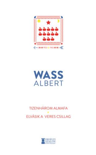 Tizenhárom almafa / Elvásik a veres csillag - Wass Albert