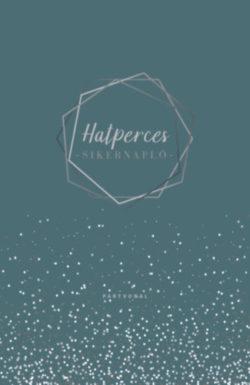 Hatperces sikernapló - Dominik Spenst