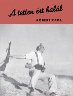 A tetten ért halál - Robert Capa